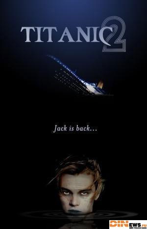 Титаник 2 - Джек возвращается!